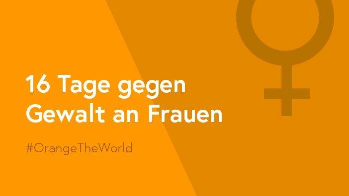 """Orange the World – 16 days of activism against gender-based violence"""