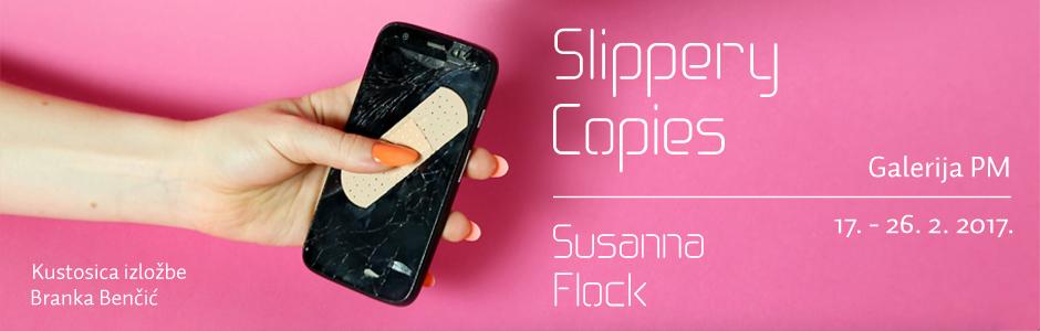"Izložba ""Slippery Copies"" Susanne Flock"